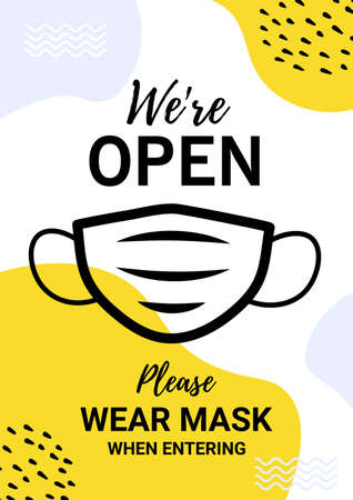 We are open. Warning poster. Please put on your mask. Stylish poster in yellow and light blue tones. To avoid viruses.  イラスト・ベクター素材