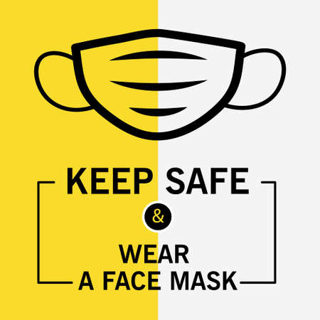 Keep Safe and wear face mask. Modern square banner. Warning sign. Poster for the opening of business after the quarantine. In vector format for print and social media Stock Illustratie