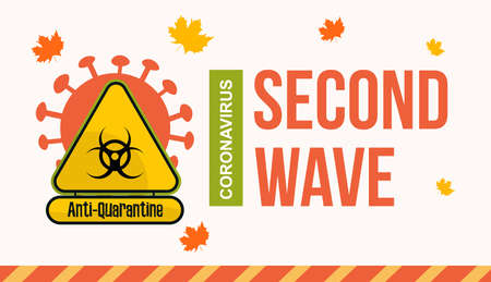 Anti-quarantine banner with danger. Coronavirus second wave in autumn. For page, internet and presentation