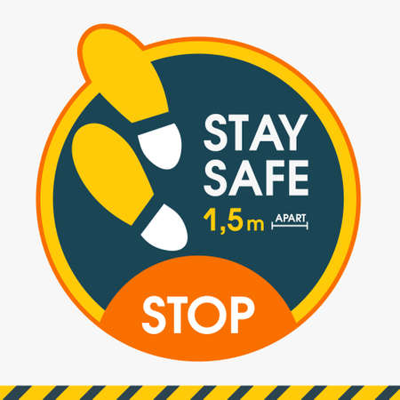 STAY SAFE 1,5 meter apart. Sticker floor distance. Put it where it is required in stores and offices, shopping and business centers