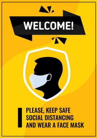 Welcome. Please keep a safe social distance and wear a face mask. Yellow Poster for public places. For the safety of yourself and others Stock Illustratie