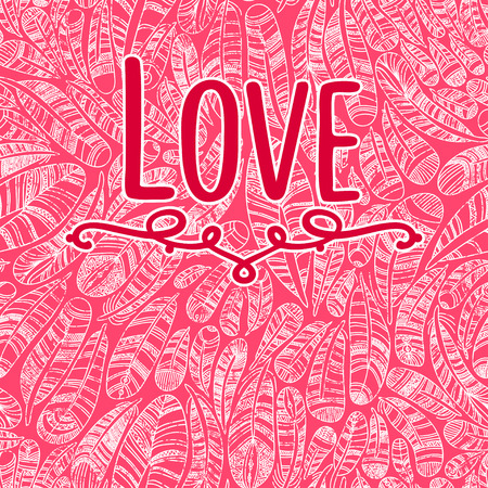 love abstract: Hand drawn feathers background  .Beautiful Valentines day love card. I love you.  Love is in the air.Swirl feathers Illustration