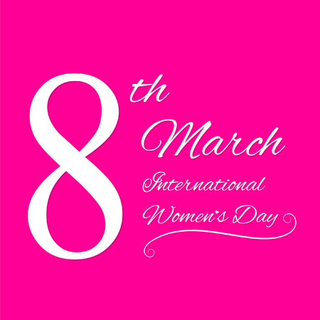 International Womens Day 8. March template white text on a pink background