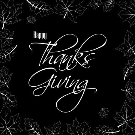 Happy Thanksgiving white handwritten text and leaves. Lettering inscription. Vector illustration for web pages, prints, template, gift, invitation and greeting card 矢量图像