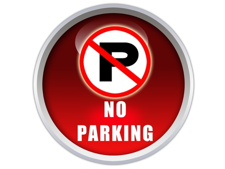 no parking word with signage on glossy red button graphic photo