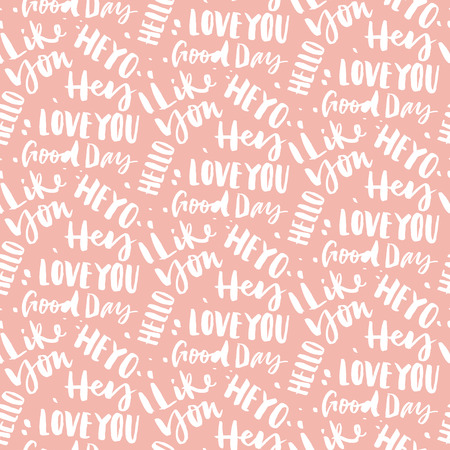 happening: Seamless pattern with greetings. The pattern is executed in ink. Hand lettering. Calligraphy.