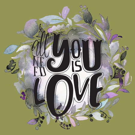 All you need is love. Print for T-shirt on watercolor background with hand lettering. Stock Photo