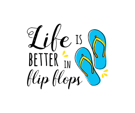 Flip flops. Summer poster - hand drawn icon with funny text. Vector.