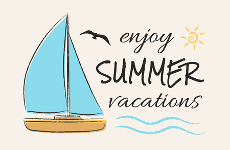 Enjoy summer vacations. Funny summer element with text - concept of a banner. Vector.