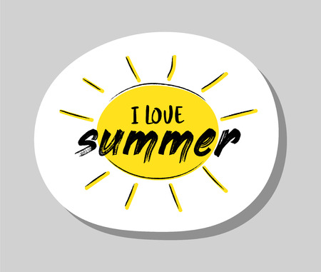 I love summer - summer badge with funny text and illustration. Vector.