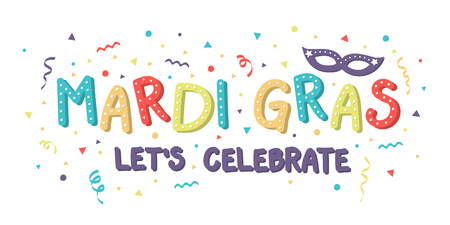 Mardi Gras lettering with colorful confetti and serpentines. Vector