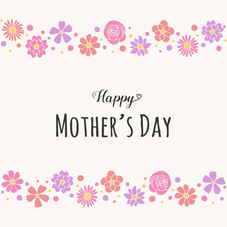 Happy Mother's Day - card with cute flowers and greetings. Vector