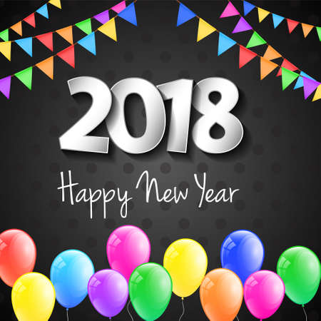 Colourful poster with balloons - Happy New Year 2018. Vector.