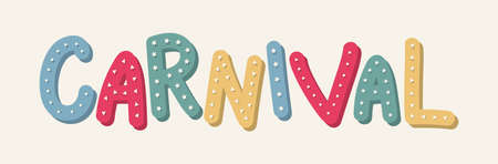 Carnival Party - colorful banner with hand drawn text. Vector