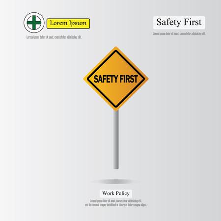 safety first: safety first concept,safety first. vector illustration Illustration