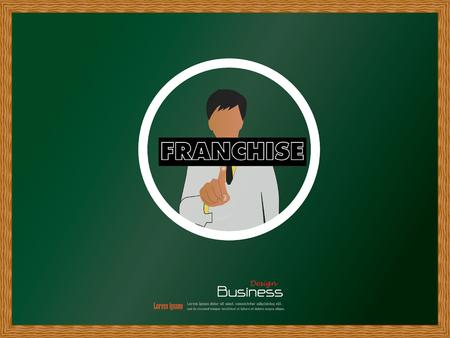franchise: franchise concept.business man point to  franchise   on chalkboard .vector illustration. Illustration