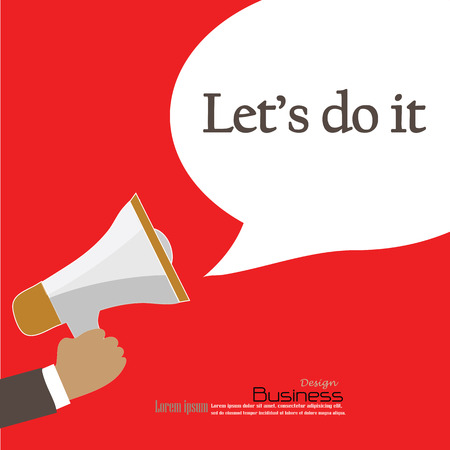 let: Hand holding megaphone with  let do it  word.announcement background. let do it  concept. vector illustration.