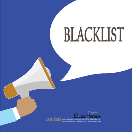 blacklist: Hand holding megaphone with  blacklist   word.announcement background. blacklist concept. vector illustration. Illustration