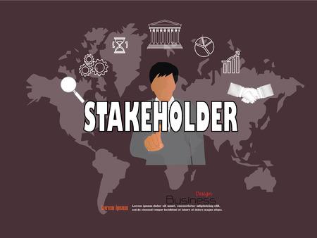 stakeholder: business man point to  stakeholder  word.stakeholder concept. Vector illustration.