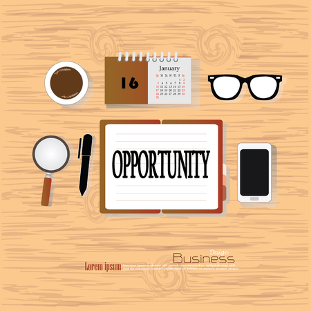 business opportunity: opportunity concept.Office desk top view with  opportunity  word. Flat design style . office equipment, working tools and other business elements on wood background.vector illustration.