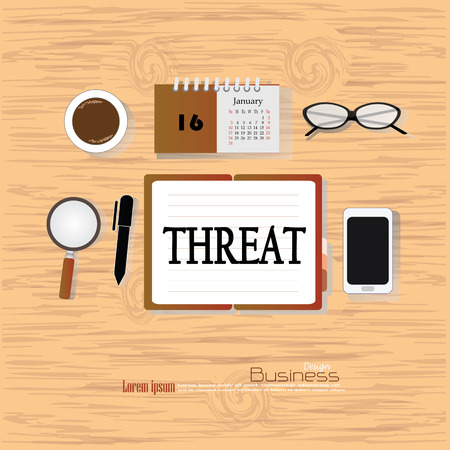 threat: threat  concept.Office desk top view with  threat  word. Flat design style . office equipment, working tools and other business elements on wood background.vector illustration.