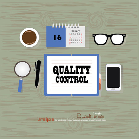 control tools: quality control concept. Office desk top view with  quality control    word. Flat design style . office equipment, working tools and other business elements on wood background.vector illustration.