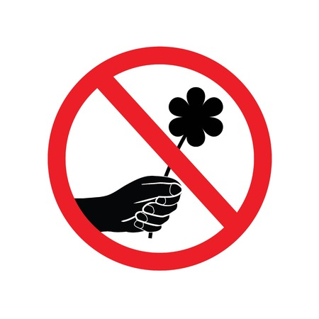 Dont pick the flower sign.