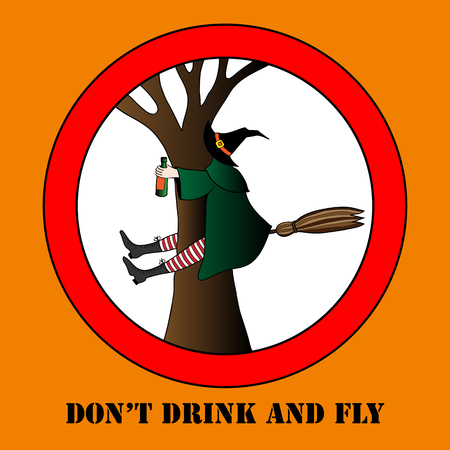 halloween message: do not drink and fly vector halloween illustration. Happy Halloween message design background