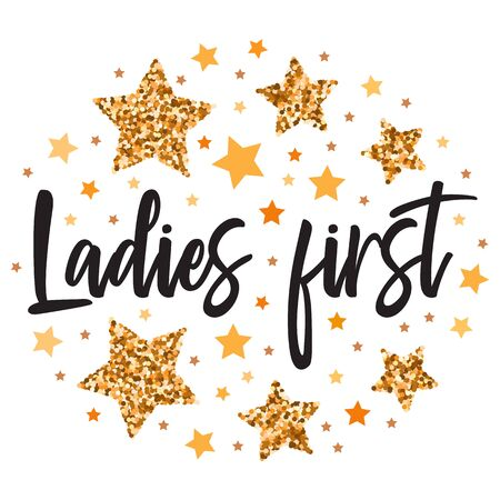 Ladies first.  Hand drawn motivation, inspiration phrase. Isolated print.  向量圖像