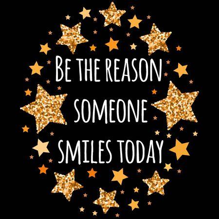 Être la raison pour laquelle quelqu'un sourit aujourd'hui. Motivation dessinée à la main, phrase d'inspiration. Impression isolée.