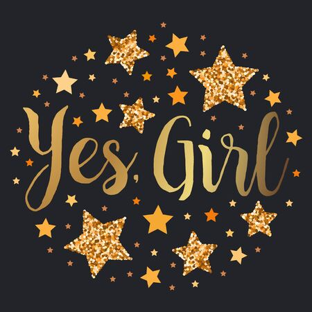 Yes, girl! Hand drawn motivation, inspiration phrase. Isolated print. 向量圖像