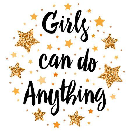 Mädchen können alles. Handgezeichnete Motivation, Inspirationsphrase. Isolierter Druck.