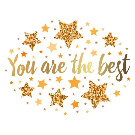 You are the best. Hand drawn motivation, inspiration phrase. Isolated print. Vektoros illusztráció