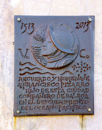 companions: Trujillo, Spain - March 17, 2016: Plaque tribute to the city of Trujillo in Spain Francisco Pizarro on the 500th anniversary