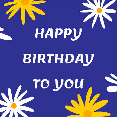 Postcard Happy Birthday. Vector illustration with flowers and text on a blue background.