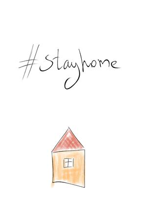 Stay at home. Freehand drawing. Quick sketch. House and lettering. Quarantine, isolation, distance.
