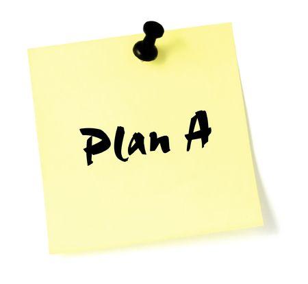 Plan A, written on a sticky note photo