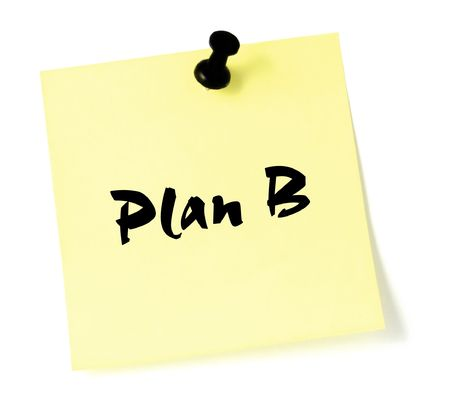 Plan B, written on a sticky note photo