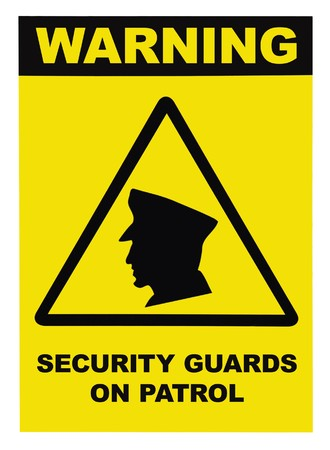 being arrested: Security guards on patrol warning text sign, isolated on white Stock Photo