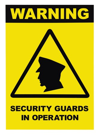 Security guards in operation text warning sign, isolated photo