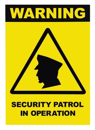 trespasser: Security patrol in operation text warning sign, isolated