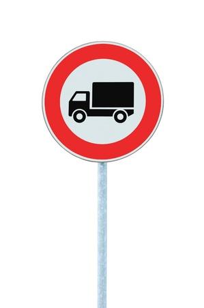 European No Goods Vehicles Warning Sign, Isolated Stock Photo - 8497170