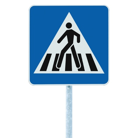 Zebra crossing, pedestrian cross warning traffic sign in blue and pole, isolated photo