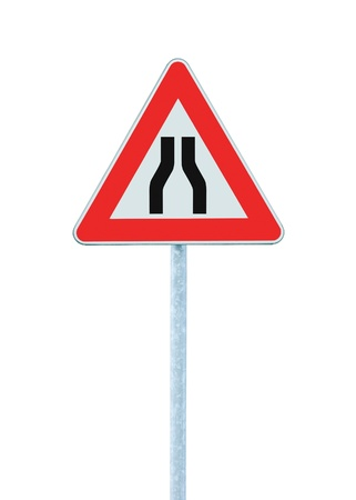 Road narrows sign on pole, isolated Stock Photo - 9705247