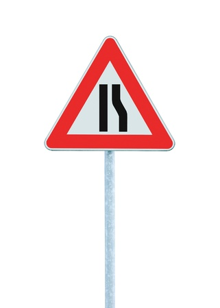 narrows: Road narrows sign on pole, left right side, isolated