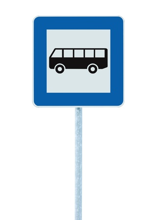 europe closeup: Bus Stop Sign on post pole, traffic road roadsign, blue isolated signage Stock Photo