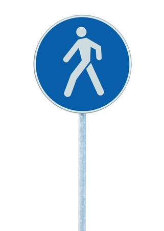 walking pole: Pedestrian walking lane walkway footpath road sign on pole post, large blue round isolated route traffic roadside signage