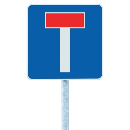 Dead end / no through road traffic sign, isolated roadside T signage on pole post signpost signboard, blue, red Stock Photo