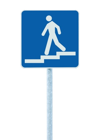 underpass: Stepped access entrance to pedestrian underpass subway sign, man walking downstairs on stairs signage, blue white post pole signpost signboard isolated