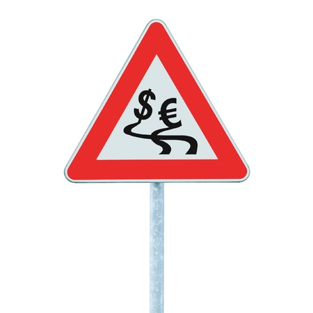 Currency exchange rate fluctuation, dollar, euro slippery road warning sign crisis concept, isolated photo